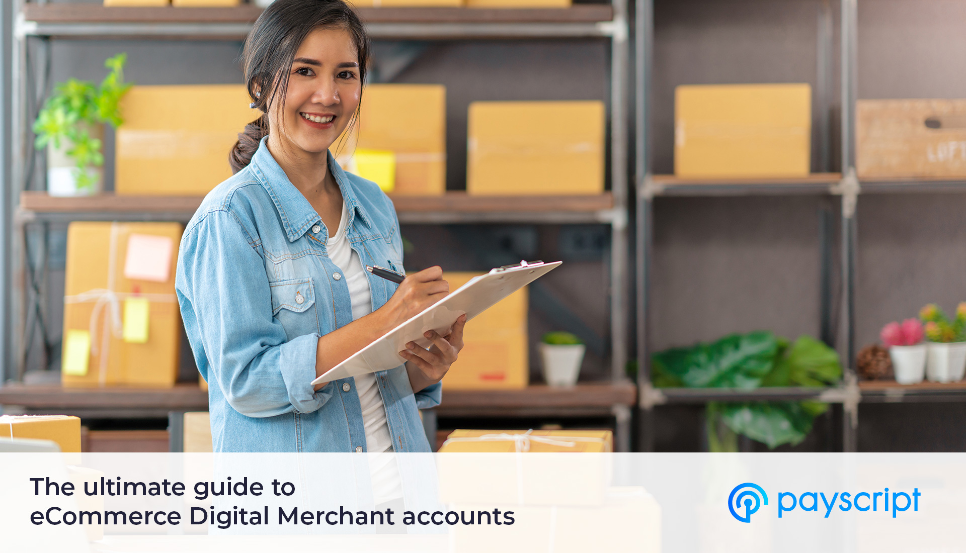 Payscript eCommerce Digital Merchant